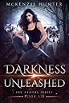 Darkness Unleashed (Sky Brooks, #6)