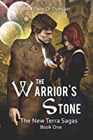 The Warrior's Stone (The New Terra Sagas)