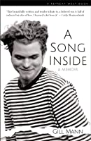 A Song Inside: A heartbreaking and uplifting memoir about love and loss