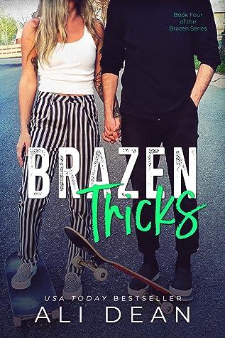 Brazen Tricks (Brazen, #4)