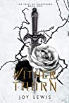 Wither Thorn (The Crest of Blackthorn, # 1)