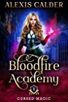 Bloodfire Academy (Cursed Magic, #1) audiobook review