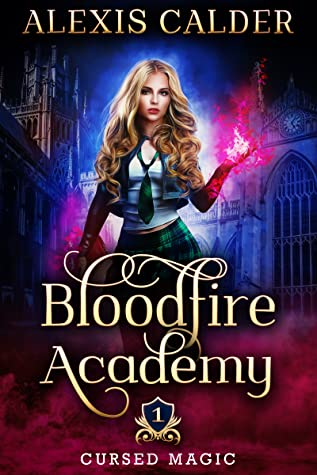 Bloodfire Academy (Cursed Magic, #1)