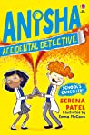School's Cancelled (Anisha the Accidental Detective #2)