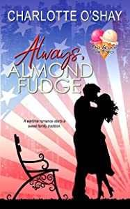 Always, Almond Fudge