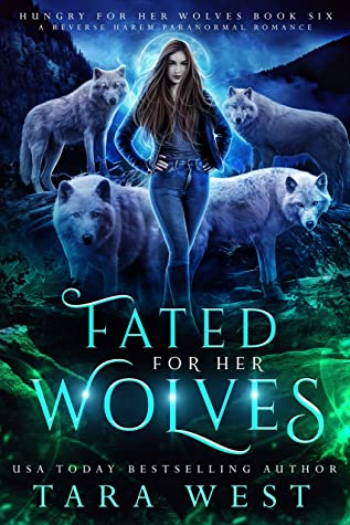 Fated for Her Wolves by Tara West