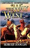 Ben Tucker: Mountain Man: The Way West (The Way West Mountain Man Series Book 1)