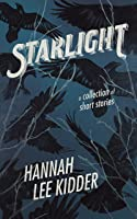 Starlight: A collection of short stories