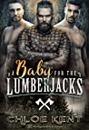 A Baby for the Lumberjacks (A Baby for Them #1)