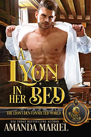 A Lyon in Her Bed (The Lyon's Den)