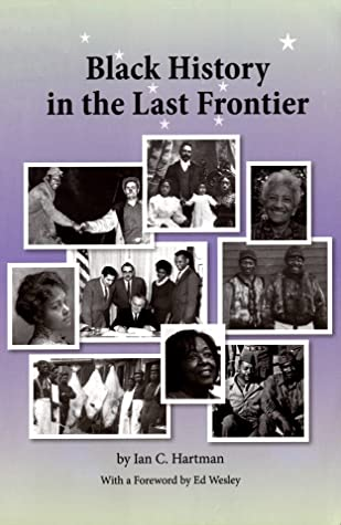 Book cover - Black History in the Last Frontier