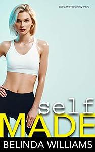 Self Made (Freshwater Book 2)