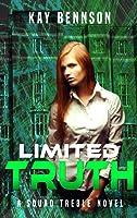 Limited Truth (Squad Treble Book 1)
