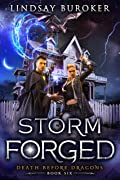 Storm Forged (Death Before Dragons #6)