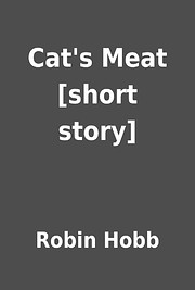 Cat's Meat (The Realm of Elderlings)