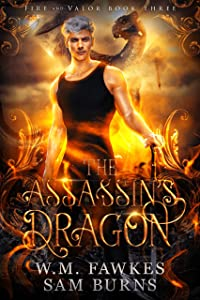 The Assassin's Dragon (Fire and Valor #3)