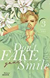 Don't Fake Your Smile, Tome 3 (Don't Fake Your Smile, #3)