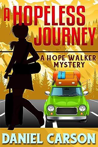 A Hopeless Journey