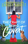 The Craft of Being Covert (The Sidekick's Survival Guide Mysteries #6)