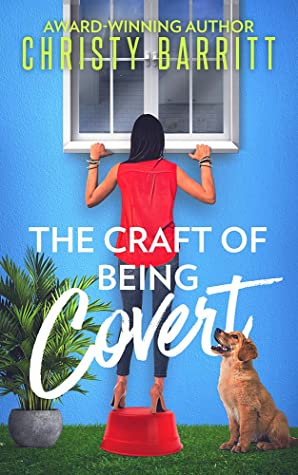 The Craft of Being Covert