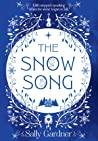 The Snow Song by Sally Gardner