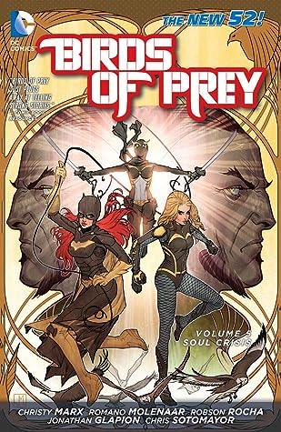 Birds of Prey, Volume 5: Soul Crisis