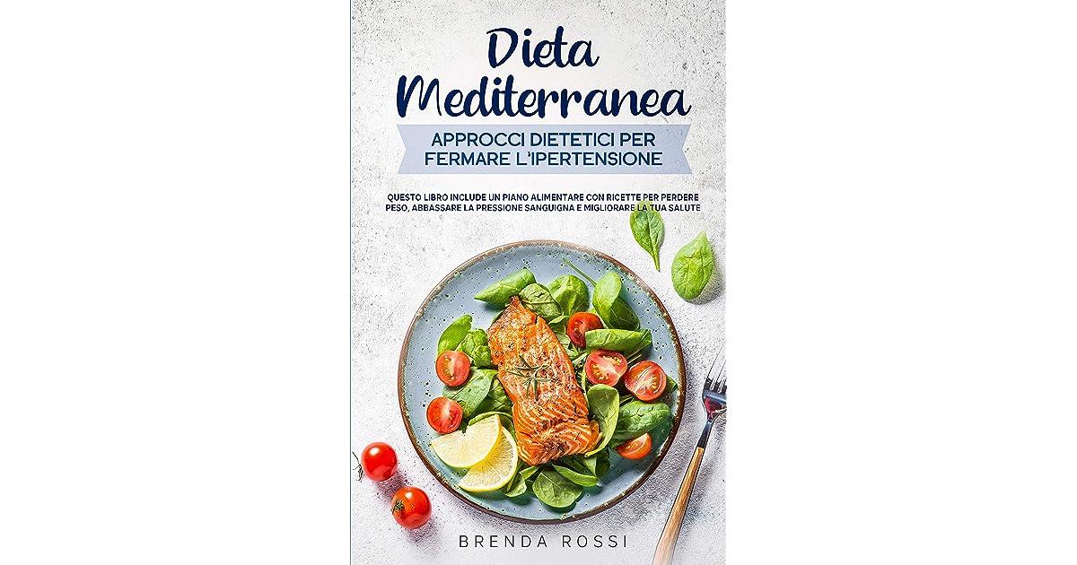 Dieta Mediterranea Approcci dietetici per fermare l..