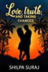 Love, Truth, and Taking Chances (The Kapoor Brothers, #2)