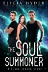 The Soul Summoner  (The Soul Summoner #1)