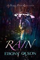 Rain: A Dark Past Romance