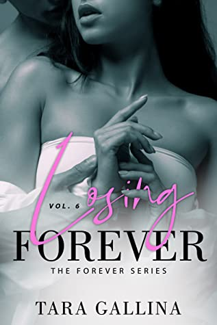 Losing Forever (The Forever Series, #6)
