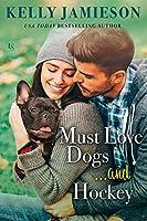 Must Love Dogs...and Hockey (Bears Hockey, #1)