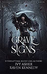 Grave Signs (Hellgate Guardians, #4)