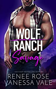 Savage (Wolf Ranch, #4)