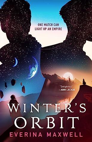 Winter's Orbit by Everina Maxwell