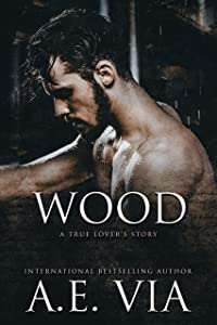 Wood (True Lover's Stories, #2)