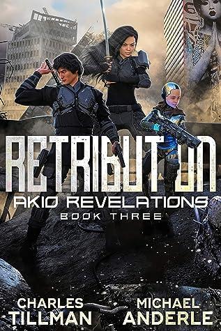 Retribution (Akio Revelations Book 3)