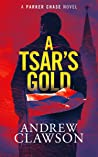 A Tsar's Gold (Parker Chase #6)