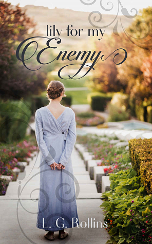 Lily for My Enemy (Lockhart, #2)