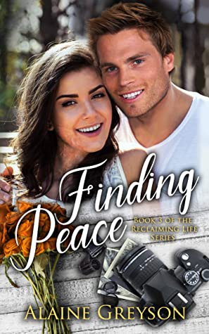 Finding Peace (Reclaiming Life, #3)