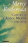 Cartes a l'Anna Murià: 1939-1956