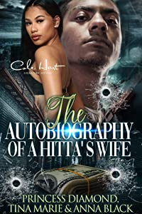 The Autobiography Of A Hitta's Wife: A Gripping Romance: Standalone