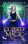 Cursed Magic (Harper Shadow Academy #2)