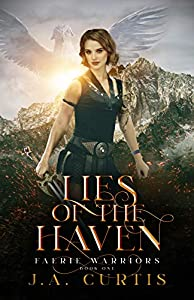 Lies of the Haven (Faerie Warriors #1)