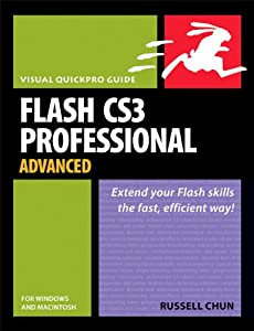 Flash CS3 Professional Advanced for Windows and Macintosh: Visual QuickPro Guide, MobiPocket