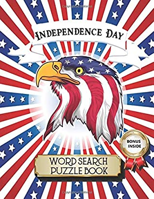 Independence Day Word Search Puzzle Book: 4th of July Large Print Puzzle Book for Teens, Adult, and Seniors to Celebrate American National Day