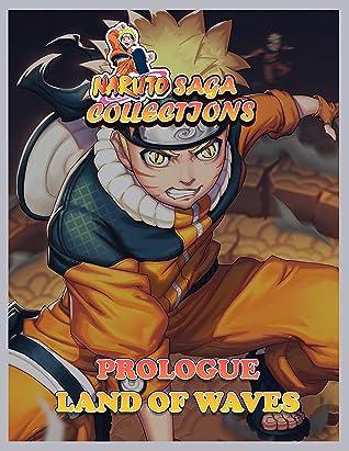 Manga Saga Collections: Naruto Prologue Land of Waves Vol 1
