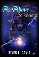 As Above So Below: The Rise of the Southern Obeah (book 1)