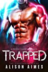 Trapped (The Condemned Series, #1)