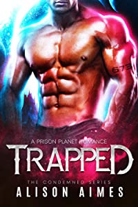 Trapped (The Condemned #1)
